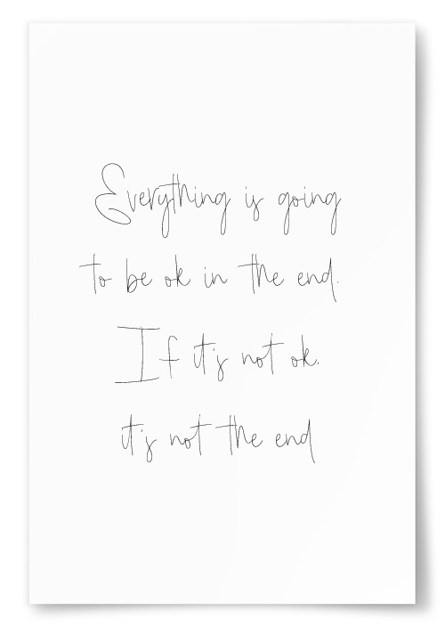 "Poster ""Everything is going to be ok..."""