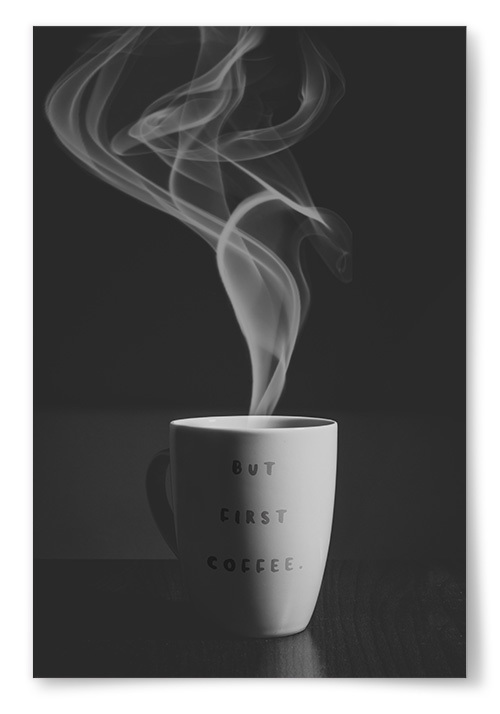 """Poster """"But First Coffee"""""""